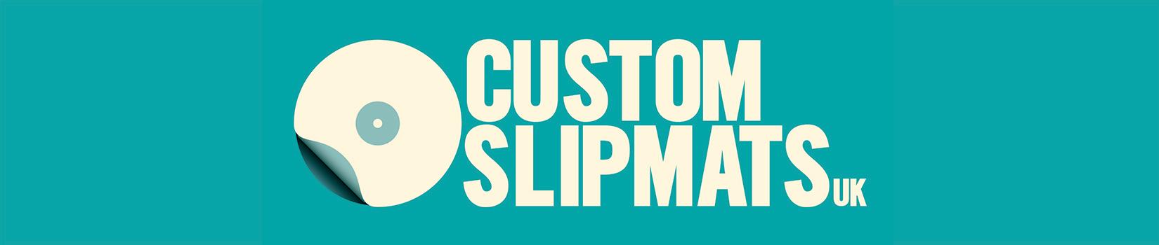Custom Slipmats