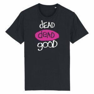 Dead Dead Good T-shirt Black