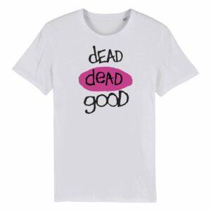 Dead Dead Good T-shirt White