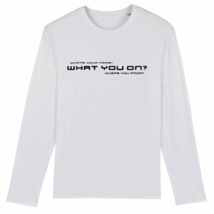 Sound Entity – What you on? Long Sleeve T-Shirt