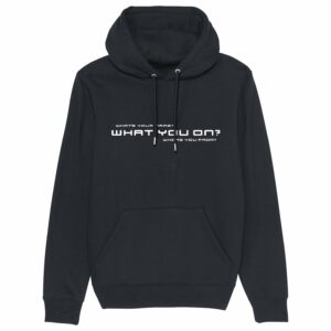 Sound Entity What you on? – Black Hoodie