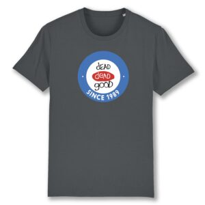 Dead Dead Good – Since 1989 T-shirt